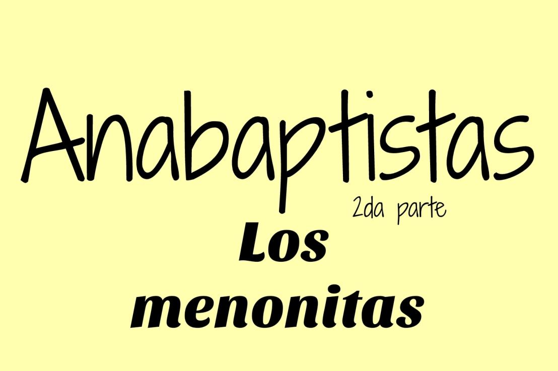 ¿De dónde viene la palabra«menonita»?